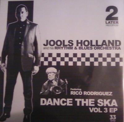 """Jools Holland/DANCE THE SKA VOL 3 7"""""""