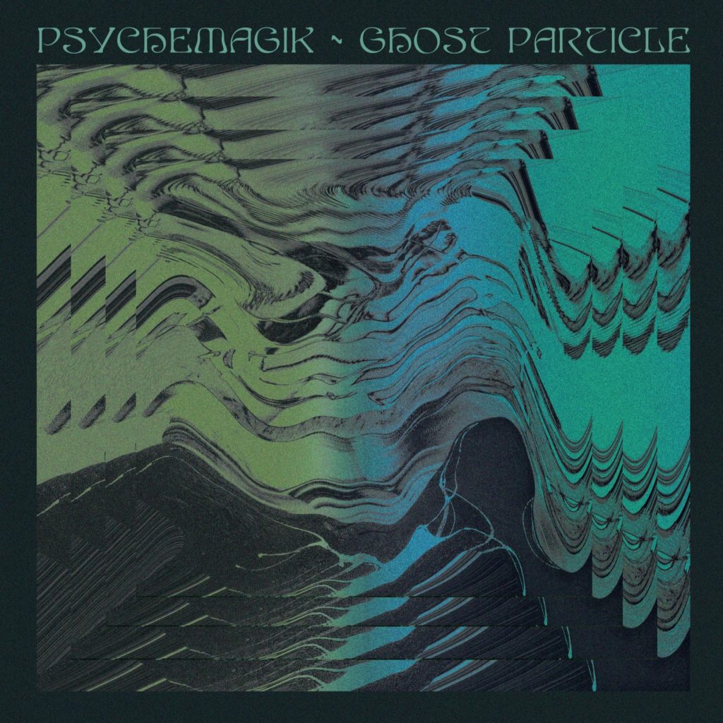 Psychemagik/GHOST PARTICLE 12""