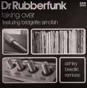 """Dr. Rubberfunk/TAKING OVER 12"""""""