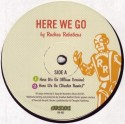 Ruckus Roboticus/HERE WE GO REMIX 12""