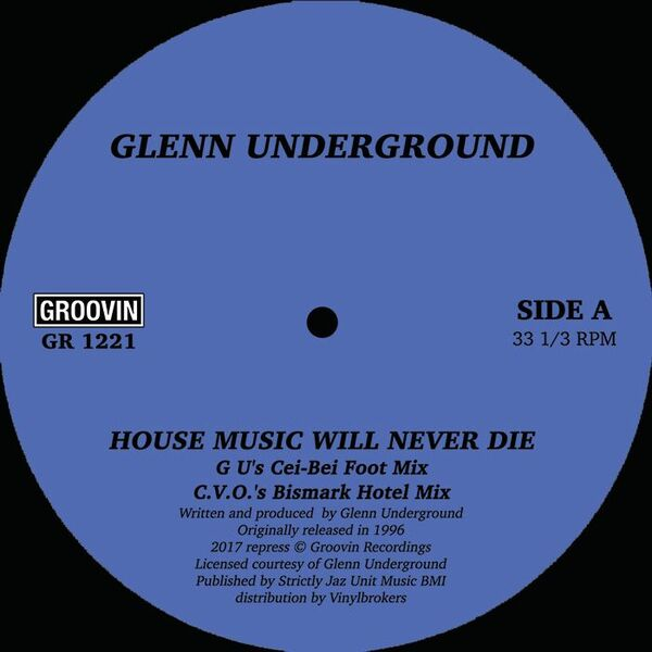 "Glenn Underground/HOUSE MUSIC WILL...12"""