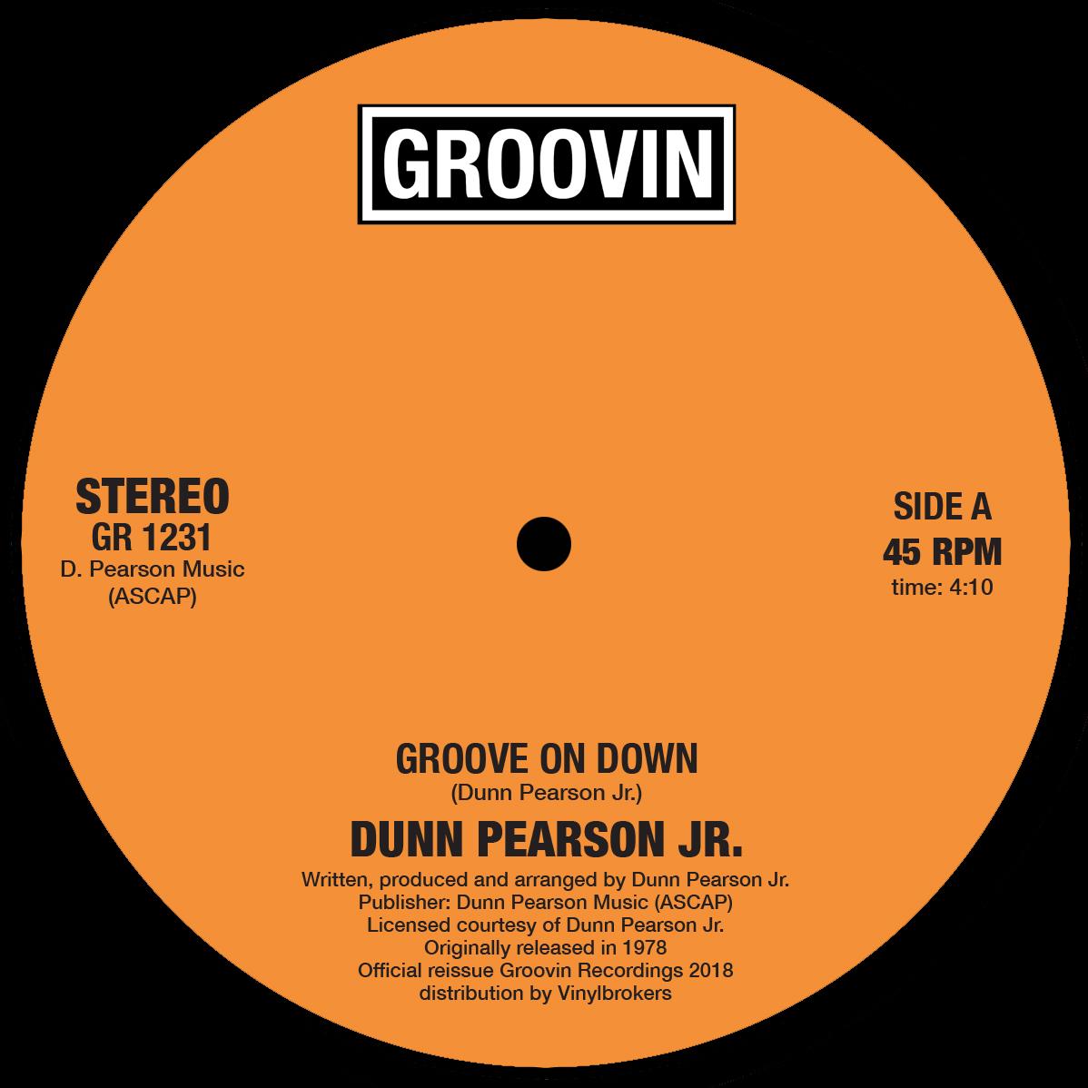 """Dunn Pearson Jr./GROOVE ON DOWN 12"""""""