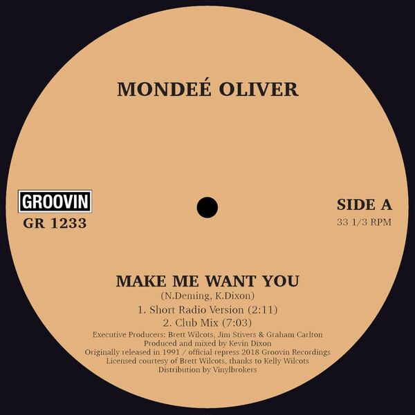 Mondee' Oliver/MAKE ME WANT YOU 12""