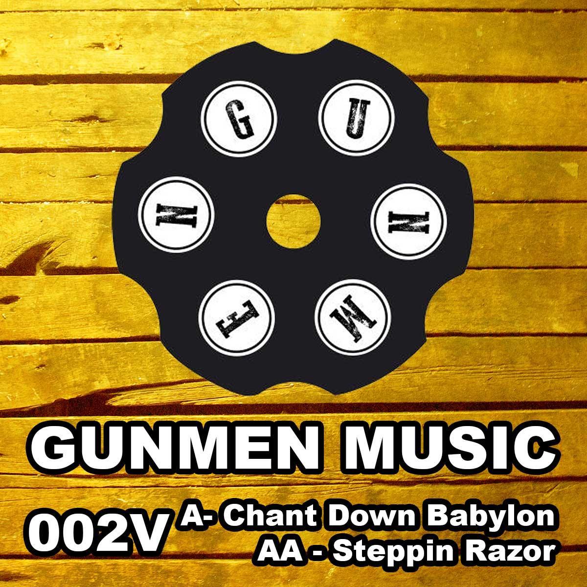 "Gunmen/CHANT DOWN BABYLON 12"""
