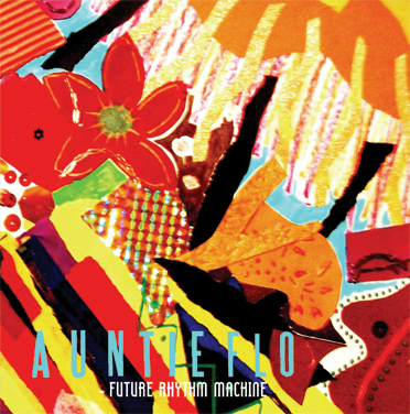Auntie Flo/FUTURE RHYTHM MACHINE LP