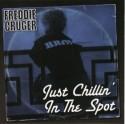 Freddie Cruger/JUST CHILLIN'... CD
