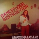"Michoacan/DANCEFLOOR DESTRUCTION 12"""