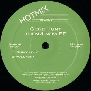 "Gene Hunt/THEN & NOW EP 12"""
