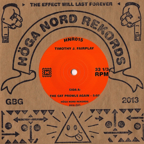 Timothy J. Fairplay/CAT PROWLS AGAIN 7""