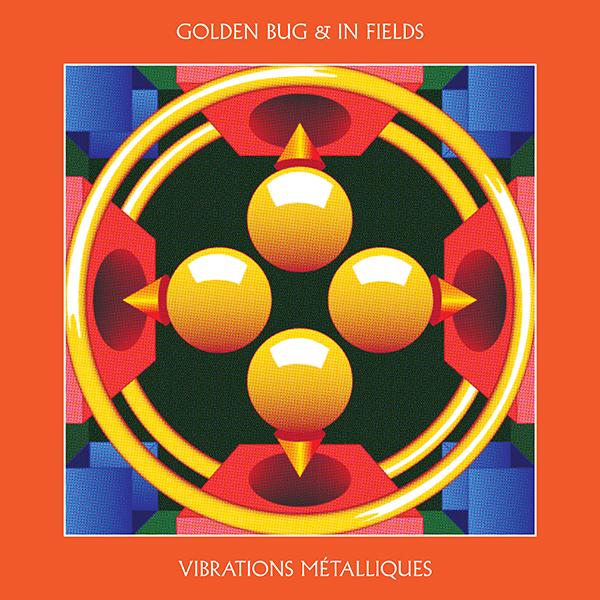 Golden Bug & In Fields/VIBRATIONS... LP