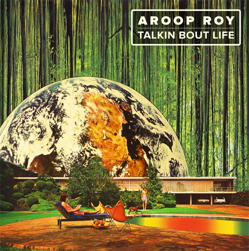 "Aroop Roy/TALKIN BOUT LIFE 12"""