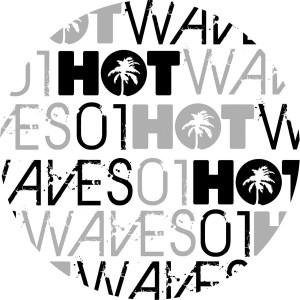 "Various/HOT WAVES SAMPLER VOL 1  12"""
