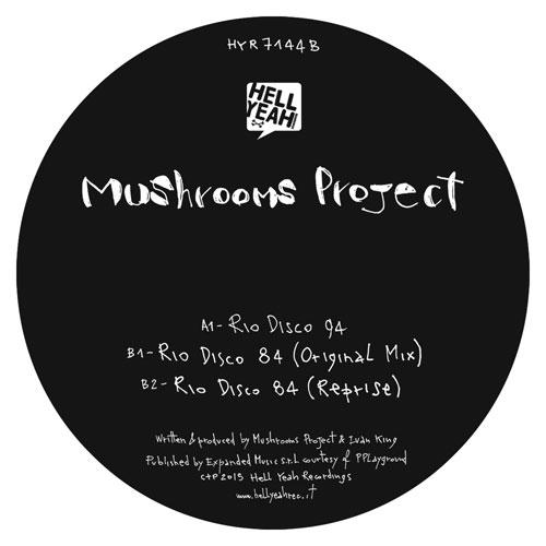 """Mushrooms Project/RIO DISCO 12"""""""
