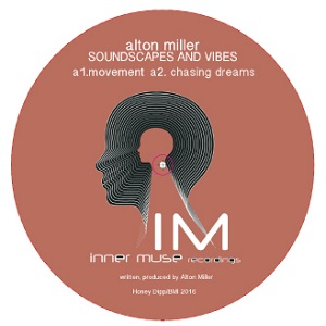 Alton Miller/SOUNDSCAPES AND VIBES 12""