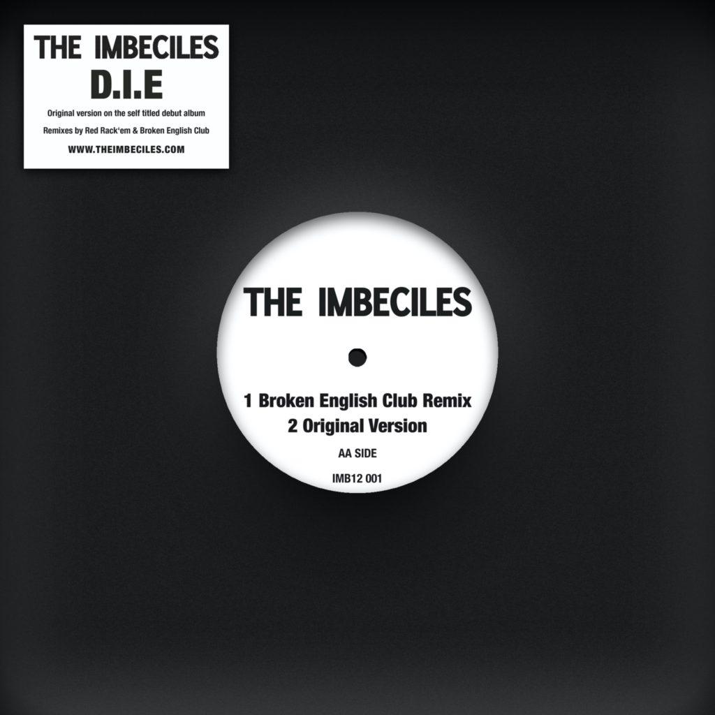 """Imbeciles/D.I.E REMIXES 12"""""""
