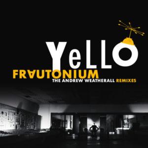 "Yello/FRAUTONIUM (WEATHERALL RMX'S) D12"""