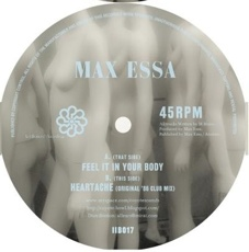 Max Essa/HEARTACHE-FEEL IT IN YOUR.. 10""