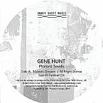 "Gene Hunt/PLANTED SEEDS EP 12"""
