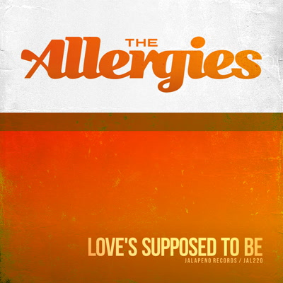 Allergies/LOVE'S SUPPOSED TO BE 7""