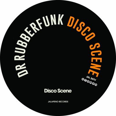 """Dr. Rubberfunk/DISCO SCENE 7"""""""