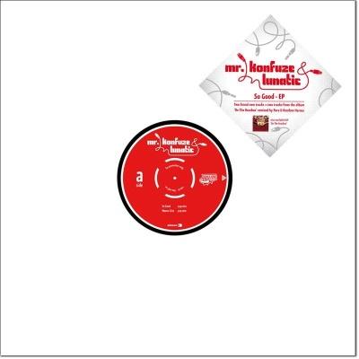 "Mr. Konfuze & Lunatic/SO GOOD EP 12"""