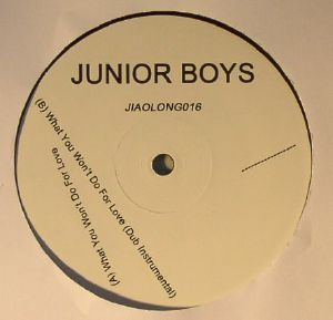 Junior Boys/WHAT YOU WON'T DO... 12""