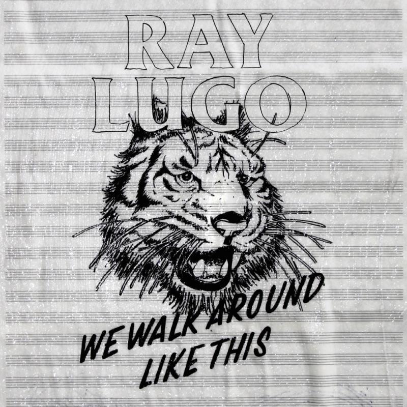 Ray Lugo/WE WALK AROUND LIKE THIS CD