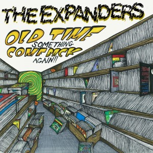 Expanders/OLD TIME SOMETHING VOL 1 LP