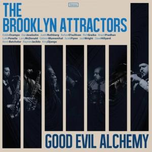 Brooklyn Attractors/GOOD EVIL ALCHEMY LP