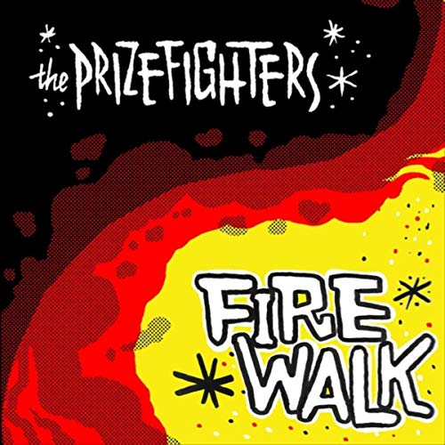 Prizefighters, The/FIREWALK LP