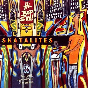 Skatalites, The/HI BOB SKA (REPRESS) DLP