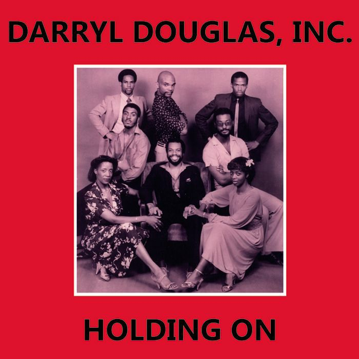 Darryl Douglas, Inc./HOLDING ON 12""