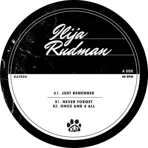 """Ilija Rudman/JUST REMEMBER 12"""""""