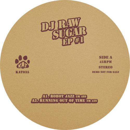 "DJ Raw Sugar/KAT EDITS EP #1 12"""