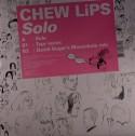 """Chew Lips/SOLO-DAVID SUGAR REMIX 12"""""""