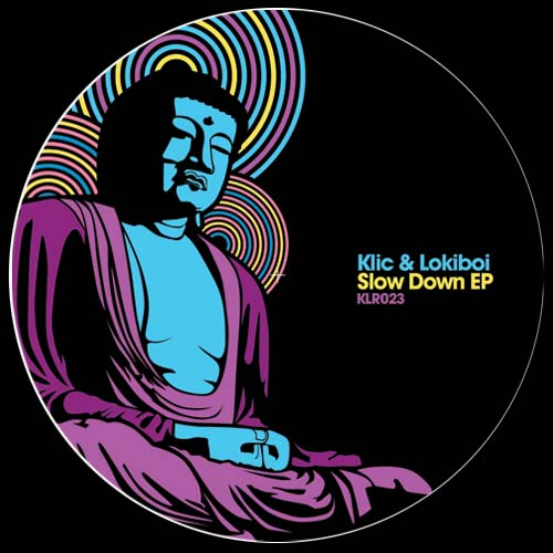 Klic & Lokiboi/SLOW DOWN EP 12""