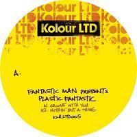 """Fantastic Man/PLASTIC FANTASTIC EP 12"""""""