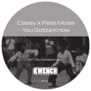 """Cassy & Pete Moss/YOU GOTTA KNOW 12"""""""