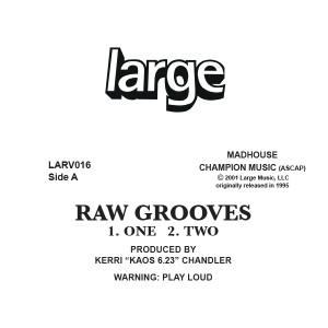 "Kerri Chandler/RAW GROOVES 1 12"""