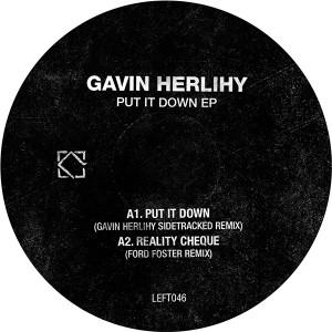 "Gavin Herlihy/PUT IT DOWN REMIXES 12"""