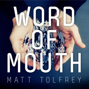 Matt Tolfrey/WORD OF MOUTH CD