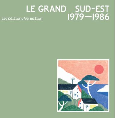 Various/LE GRAND SUD-EST 1979-1986 LP