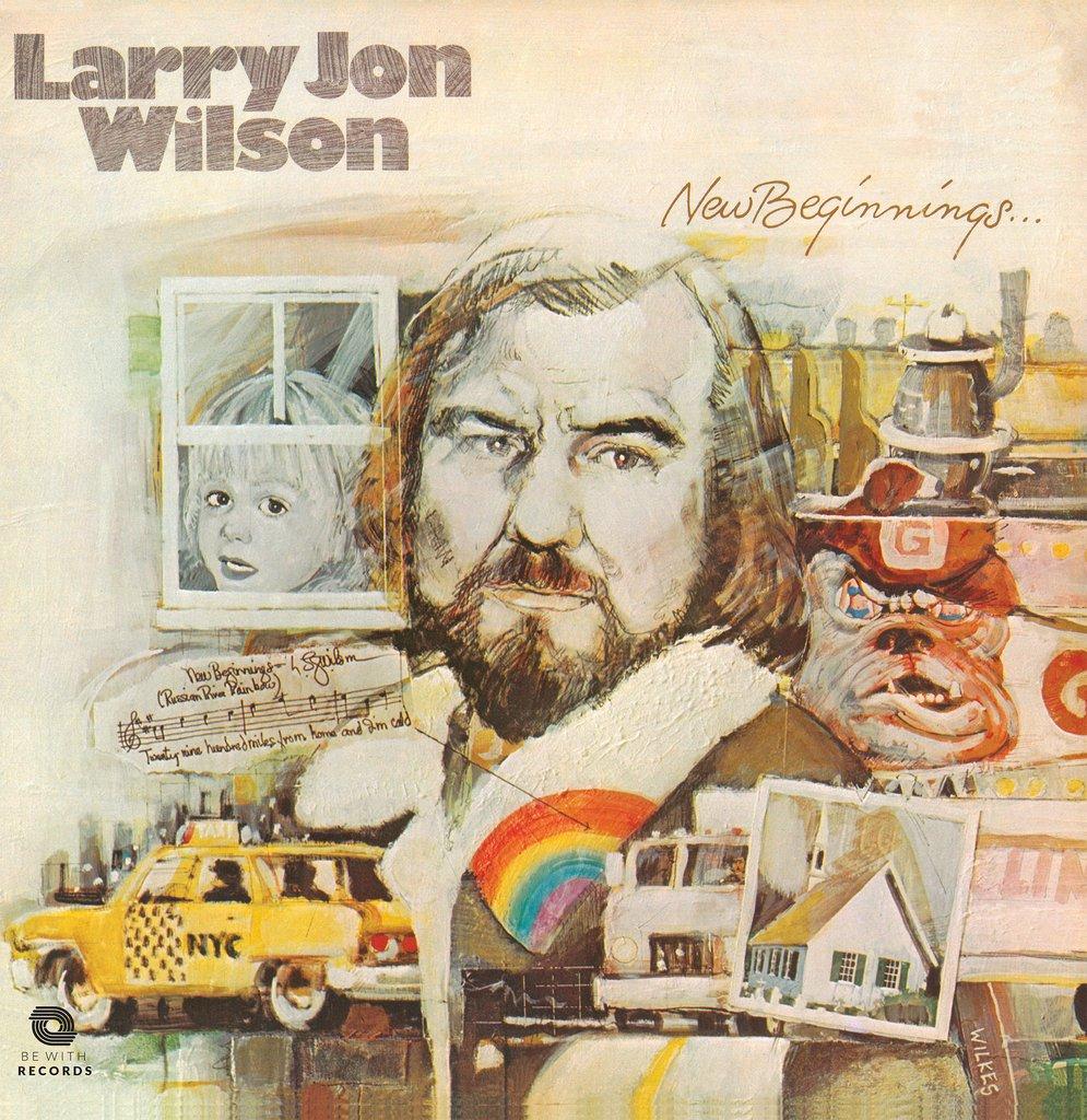 Larry Jon Wilson/NEW BEGINNINGS LP