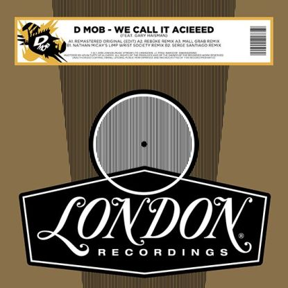 D Mob/WE CALL IT ACIEEED: 2020 RMXS 12""