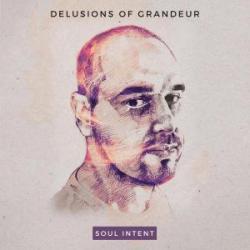 Soul Intent/DELUSIONS OF GRANDEUR DLP