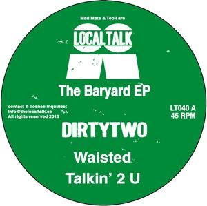 "Dirtytwo/THE BARYARD EP 12"""