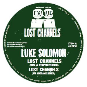 """Luke Solomon/LOST CHANNELS 12"""""""