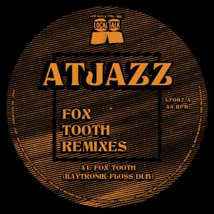 "Atjazz/FOX TOOTH REMIXES 12"""
