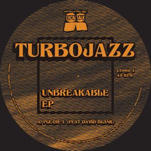 "Turbojazz/UNBREAKABLE EP 12"""