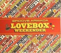 Groove Armada/LOVEBOX WEEKENDER DCD